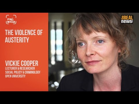 Vickie Cooper, The Violence of Austerity & GE2017