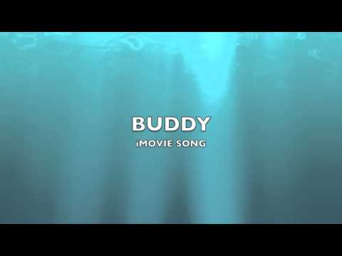 Buddy | iMovie Song-Music