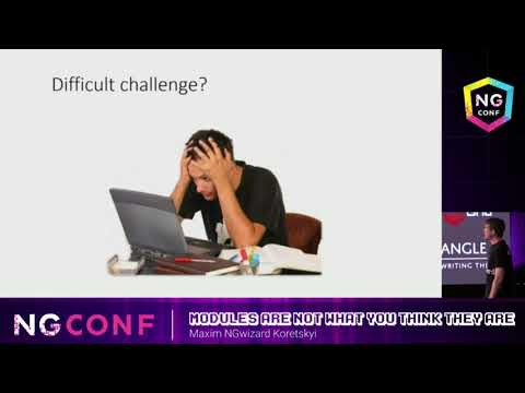 Modules are not what you think they are - Maxim NgWizard Koretskyi