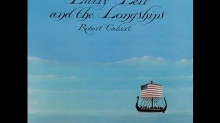 Robert Calvert - Lucky Leif & The Longships [FULL ALBUM] + Bonus tracks cricket themed.