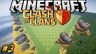 Clash of Clans in Minecraft | Making of #3 | Map DONE, Cannon Level 1,2 and 3