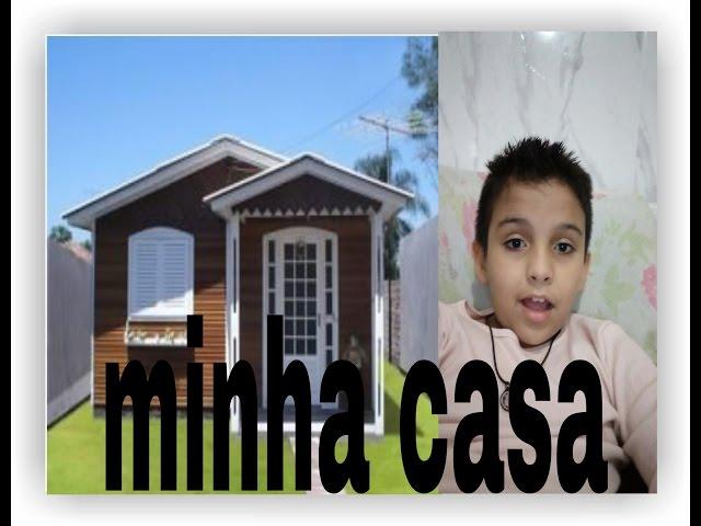 APRESENTANDO MINHA CASA