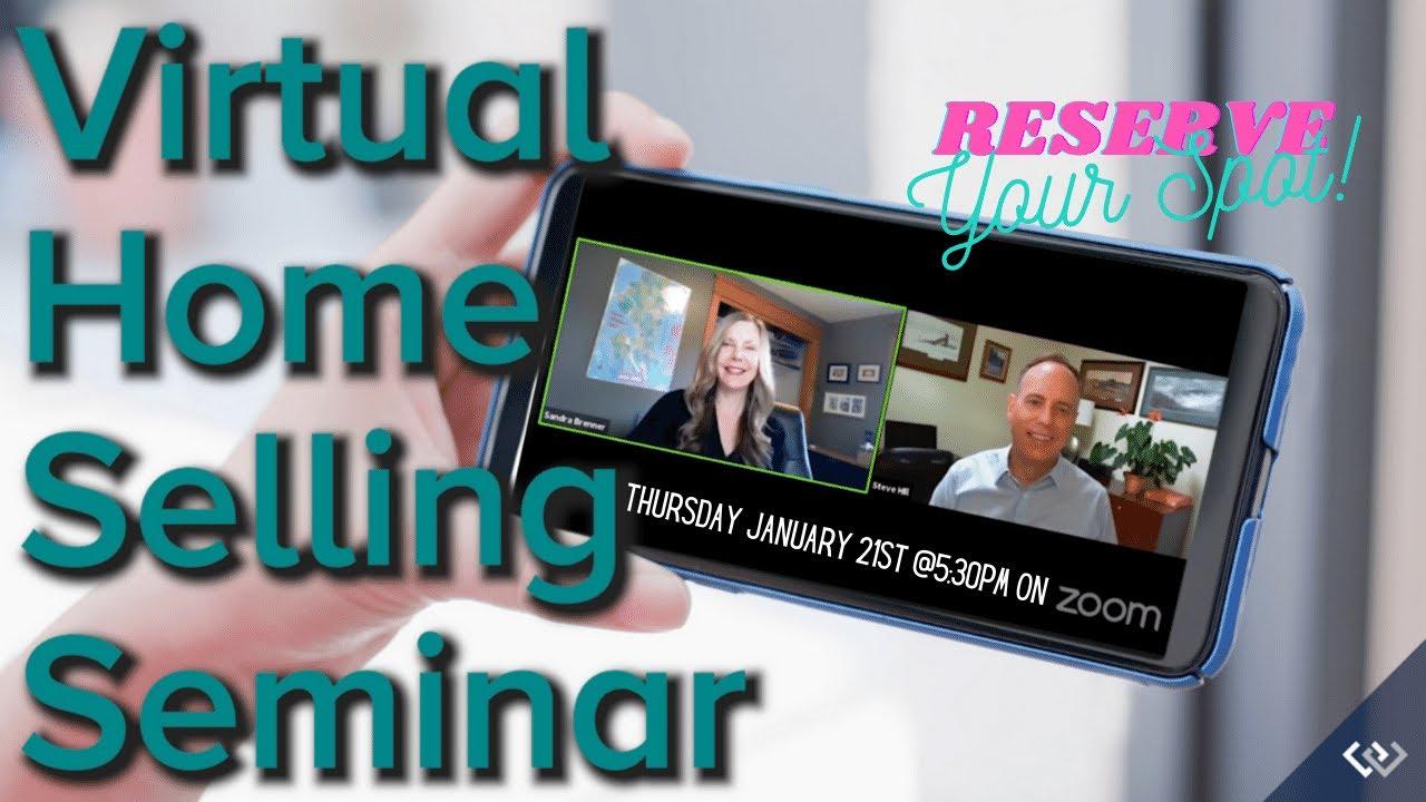 Virtual Home Selling Seminar | January 21st @5:30PM