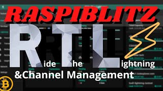 CHANNEL MANAGEMENT and RTL interface in Raspiblitz
