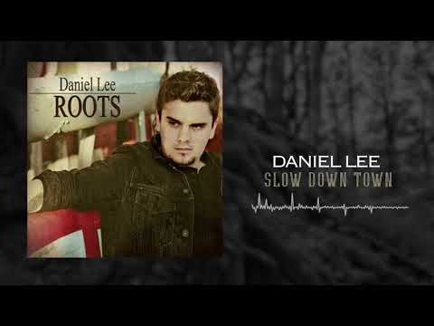 Daniel Lee - Slow Down Town (Official Audio)