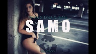 STOJA X JANA X DJANI - SAMO (MR. HYDDEN REMIX)