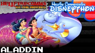 The HellfireComms Disneython - #6: Aladdin [Audio commentary]