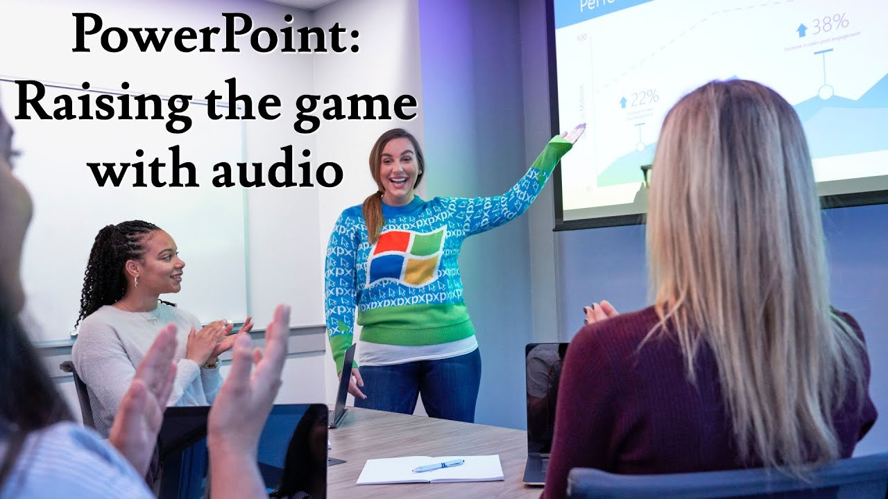 PowerPoint: Raising the game with audio.