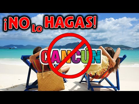 🚨 No hagas ESTO ❌ en CANCUN Y RIVIERA MAYA 🔴 Errores NO COMETER JAMAS 😱 (Don't do THIS ❌ in CANCUN)