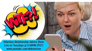 #RELATIONSHIP #DRAMA TUESDAY! #Livestream #Dating #Relationship #Advice (7/13/21)