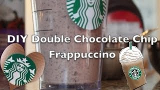 DIY DOUBLE CHOCOLATE CHIP FRAPPUCCINO (starbucks)