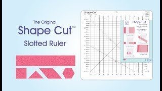 June Tailor® Shape Cut™ Ruler Demonstration Video