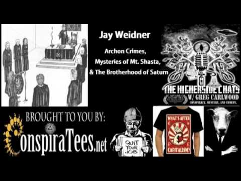 Jay Weidner | Archon Crimes, Mysteries of Mt. Shasta, & The Brotherhood of Saturn