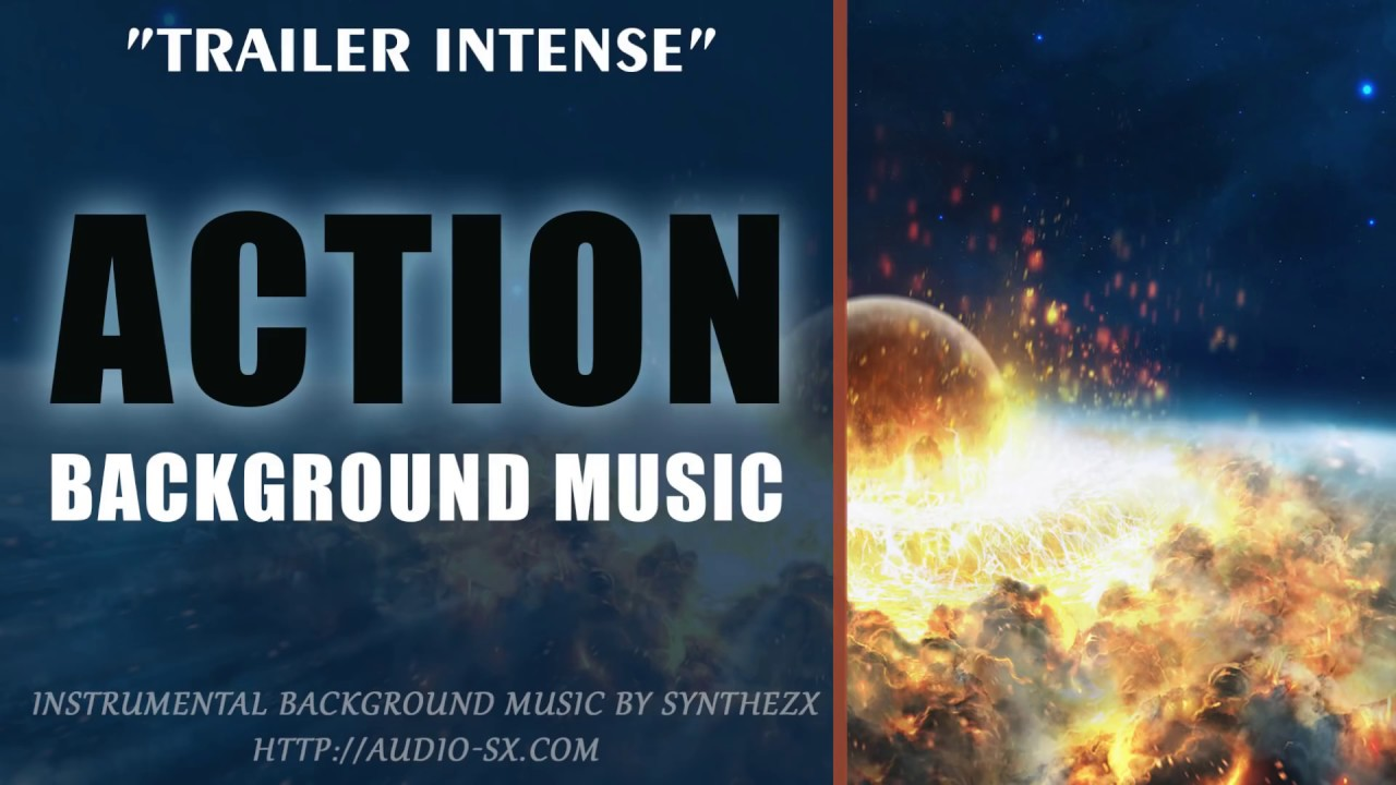 TRAILER INTENSE / Trailer Background Music For Videos & Presentations by  Synthezx