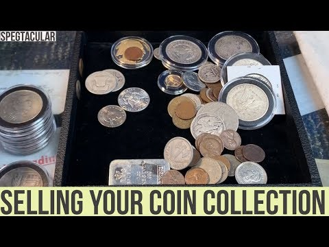 Selling your coin collection.