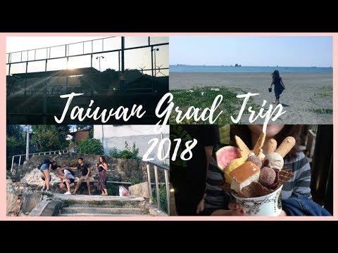 TAIWAN VLOG 2018 | GRAD TRIP #1