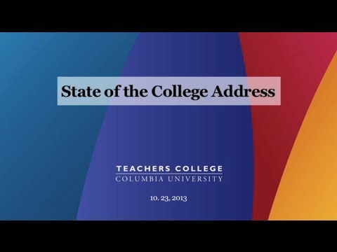 Teachers College: State of the College Address