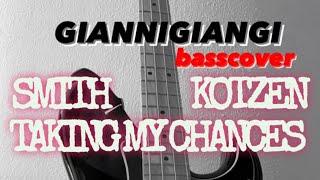 Smith Kotzen Taking My Chances bass cover