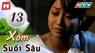 Xóm Suối Sâu - Tập 13 (Tập Cuối) | HTV Films Tình Cảm Việt Nam Hay Nhất 2019