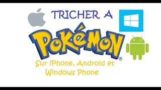 TRICHER A POKEMON SUR MOBILE (ANDROID, IPHONE, WINDOWS)
