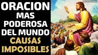La oración más poderosa del mundo para las causas imposibles thumbnail