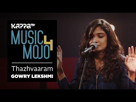 Thazhvaaram - Gowry Lekshmi - Music Mojo Season 4 - KappaTV