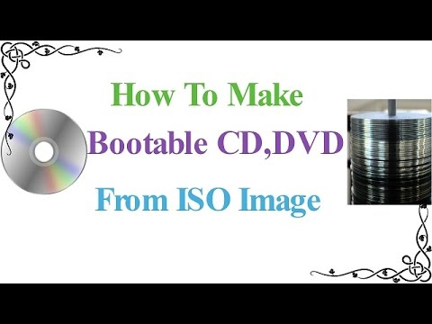 How To Make Bootable CD,DVD From ISO Image In Hindi