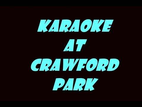 karaoke at crawford park woodland