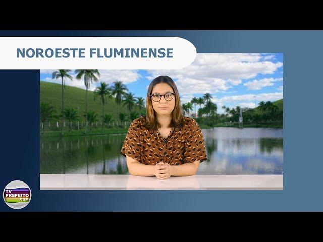 Notícias dos Municípios - Noroeste Fluminense (04/05)