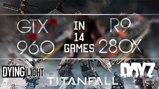 GTX 960 против R9 280x (только новые игры) 1080@60fps