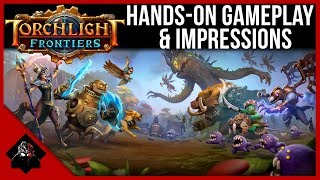 Torchlight Frontiers - Hands-On Gameplay & Impressions