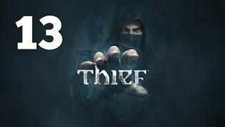 Прохождение THIEF — Часть 13: Механическая рука