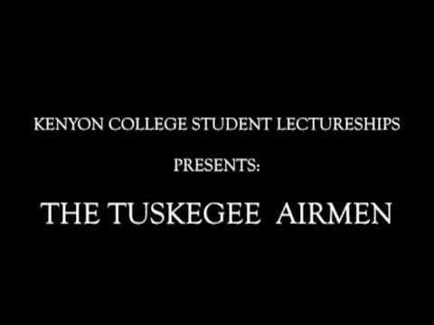 Kenyon College: The Tuskegee Airmen