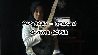 Pas Band - Jengah (Guitar Cover) || Delvi Afrio