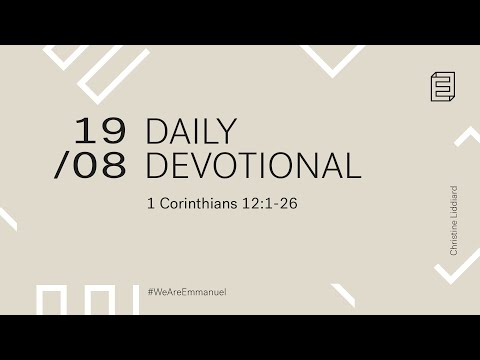Daily Devotional with Christine Liddiard // 1 Corinthians 12:1-26 Cover Image