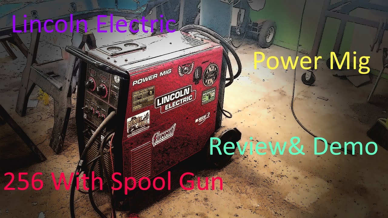 Lincoln Electric Power Mig 256 Review PT 1 of 2 ---Discussing Specs and  Features---