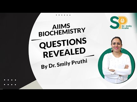 November AIIMS 2017 Biochemistry Questions  - By Dr Smily Pruthi Pahwa