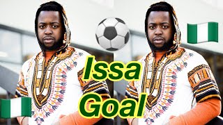 Issa Goal Inspired by Naira Marley x Olamide x Lil Kesh   2018 Nigerian World Cup Anthem