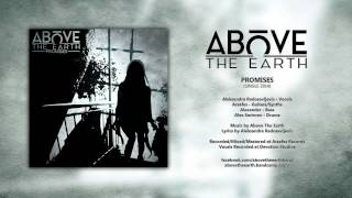 Above The Earth - Promises (Single 2014)