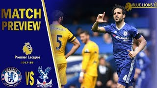Can we cope without morata & kante ? ||  chelsea vs crystal palace  match preview