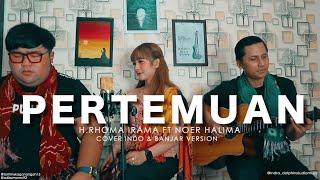 Download Mp3 Pertemuan H.rhoma Irama - Noer Halima Cover Indo & Banjar Version By Tommy K