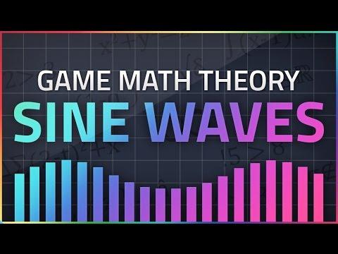 Game Math Theory - SINE WAVES
