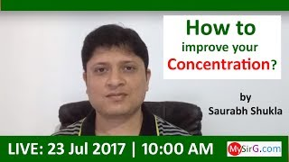 How to improve your concentration? (in Hindi) | LIVE
