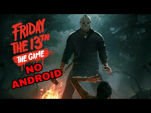 FRIDAY THE 13TH THE GAME NO ANDROID (Beta)