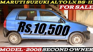 Maruti Suzuki Alto LX BS-III   For sale Sale Rs,10,500 Only   2008 Model have a Look