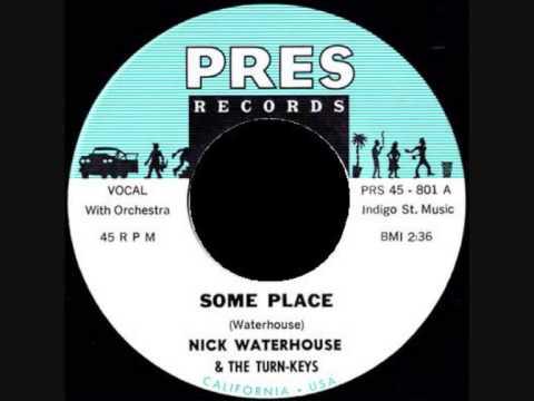 Nick Waterhouse & The  Turn-Keys - Some Place