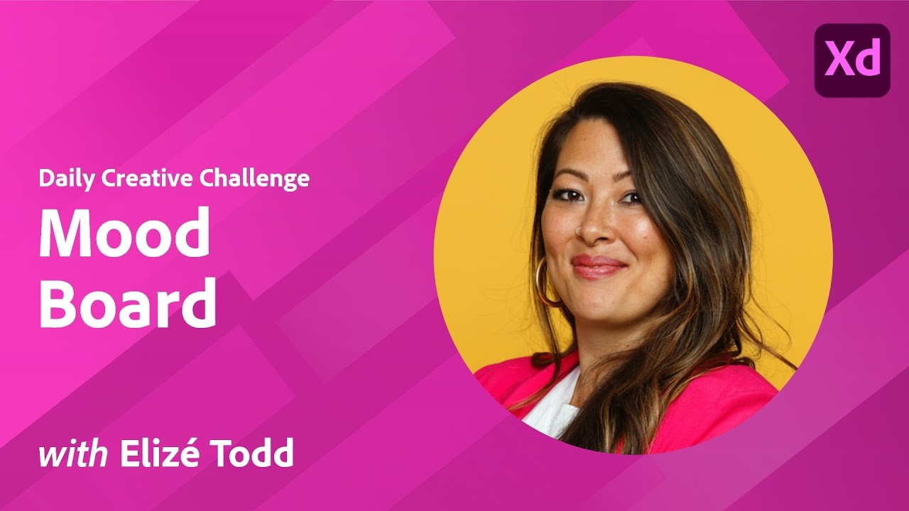 XD Daily Creative Challenge - Mood Board