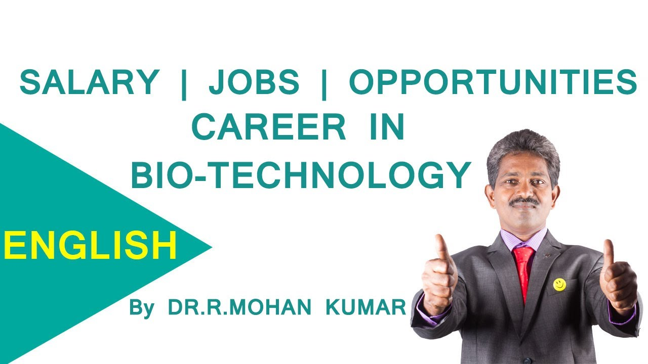 CAREERS IN B Sc BIOTECHNOLOGY – M sc,PHD,Institutions,Job Openings,Salary  Package