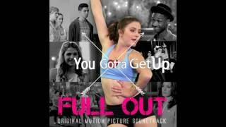Full Out-You gotta get up