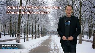 Kehrt nächste Woche der Winter zurück? (Mod.: Dominik Jung)
